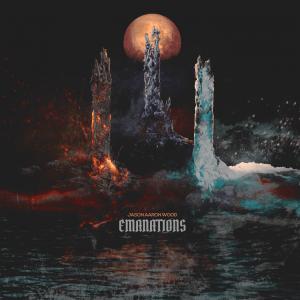"Jason Aaron Wood : ""Emanations"" CD & Digital 6th November 2017 self release."