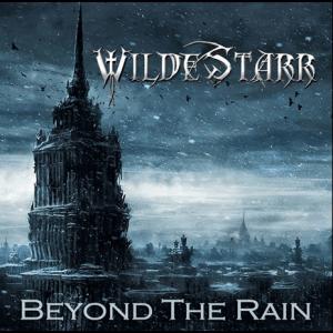 "Wilddestarr : ""Beyond The Rain"" CD 8th December 2017 Scarlet Records."