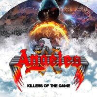 "Angeles : ""Killers of the Games"" CD 22nd April 2017 Rock Avenue Records."