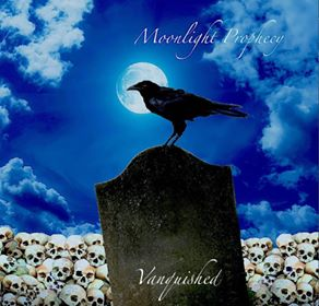 """Moonlight Prophecy : """"Vanquished"""" CD 10th November 2017 Self Release."""