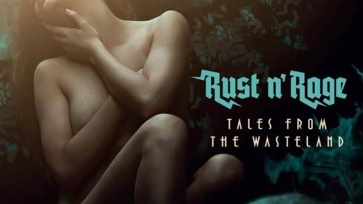 """Rust n' Rage : """"Tales from the Wasteland"""" CD 13th April 2018 Self Release."""