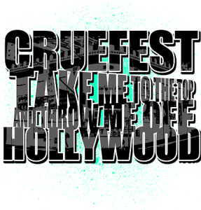 Crue Fest Take Me To The Top and Throw Me Off Hollywood