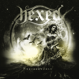 "Hexed : ""Netherworld"" CD & Digital 30th March 2018 ViciSolum Productions."