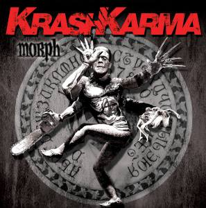 "KrashKarma : ""Morph "" CD & Digital 07th September 2018 Splitnail Records."