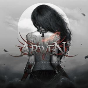 "Arwen : "" The Soul´s Sentence"" CD & Digital Self Released."
