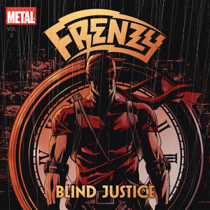 """Frenzy : """"Blind Justice"""" CD & LP & Digital 4th February 2019 Underground Power Records."""