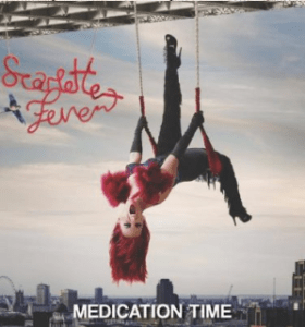 """Scarlette Fever : """"Medication Time"""" CD 2011 Starfish Records / absolute Universal."""