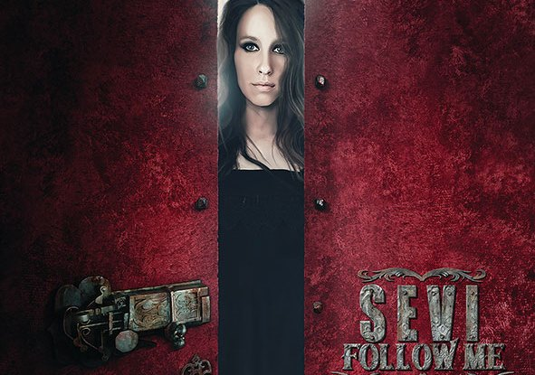 "Sevi : ""Follow Me"" CD & Digital 9th March 2019 Self Released."