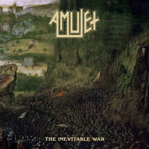 "Amulet : ""The Inevitable War"" CD 17th May 2019 Dissonance Productions ."