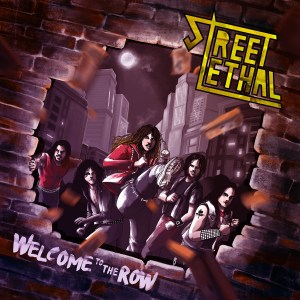 """Street Lethal : """"Welcome to the Row"""" CD 5th December 2019 Fighter Records."""