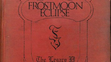 "Frostmoon Eclipse : ""The Legacy II"" CD April 2019 Black Tears Records."