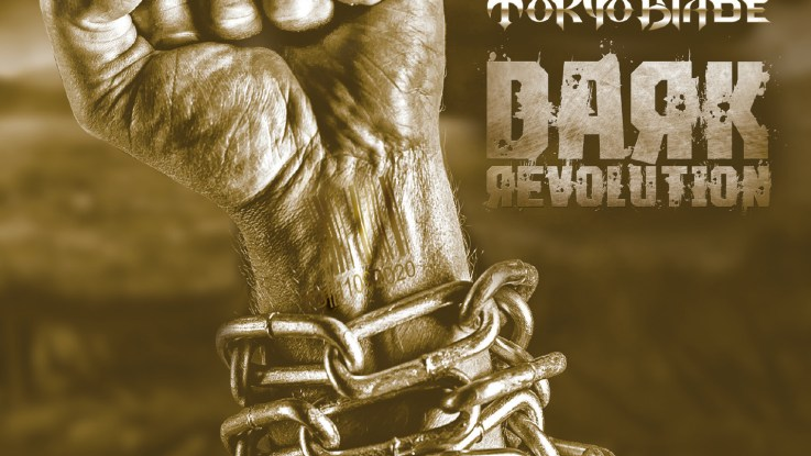 "Tokyo Blade : "" Dark Revolution"" LP & CD & Digital 15th May 2020 Dissonance Productions / Back On Black Records."