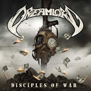 "Dreamlord : ""Disciples of War"" Digital 20th December 2019 No Remorse Records"