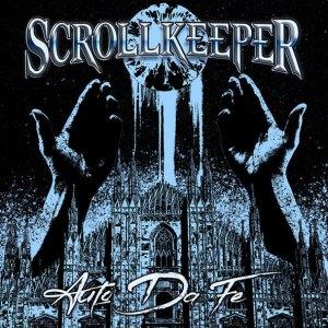 """Scrollkeeper : """"AutoDaFe"""" Digital & LP May 2020 Self Released."""