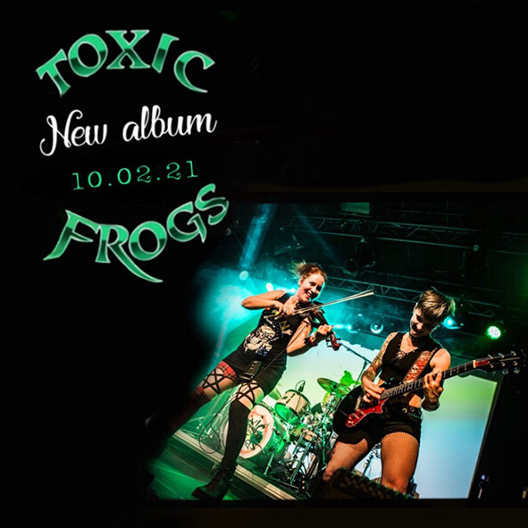 """Toxic Frogs : """"My Lucky Own"""" CD & Digital 10th February 2021 Self Released."""