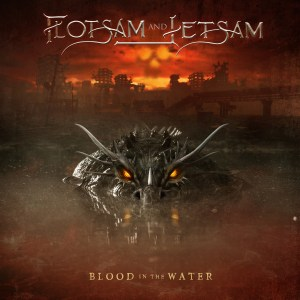 """Flotsam And Jetsam : """"Blood In The Water"""" CD & LP 4th June AFM Records.."""