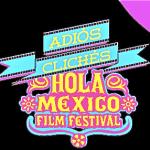 Hola Mexico Film Festival