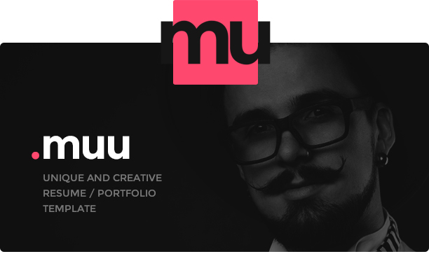 MUU – Unique and Creative Resume / Portfolio Template (Resume / CV)