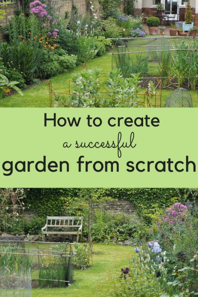 How to create a successful garden from scratch #gardening #gardendesign