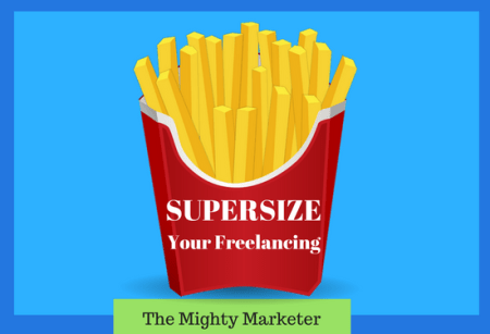 Get more business by supersizing your freelancing