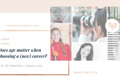 Does age matter when choosing a (new) career ~ The Mighty Women