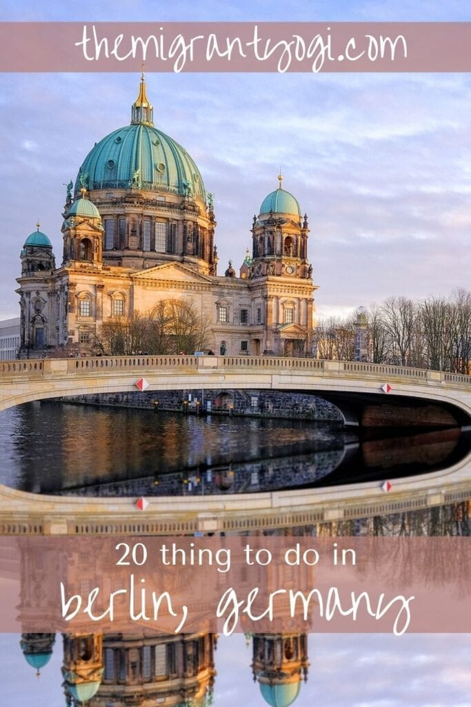 Pinterest graphic: Berlin cathedral with reflection in the water and text: 20 things to do in Berlin.