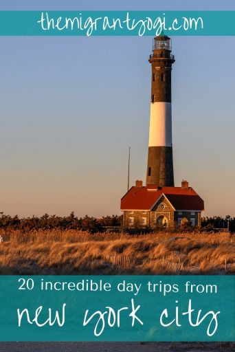 Pinterest graphic of lighthouse at Fire Island with text: 20 incredible day trips to take from New York City.
