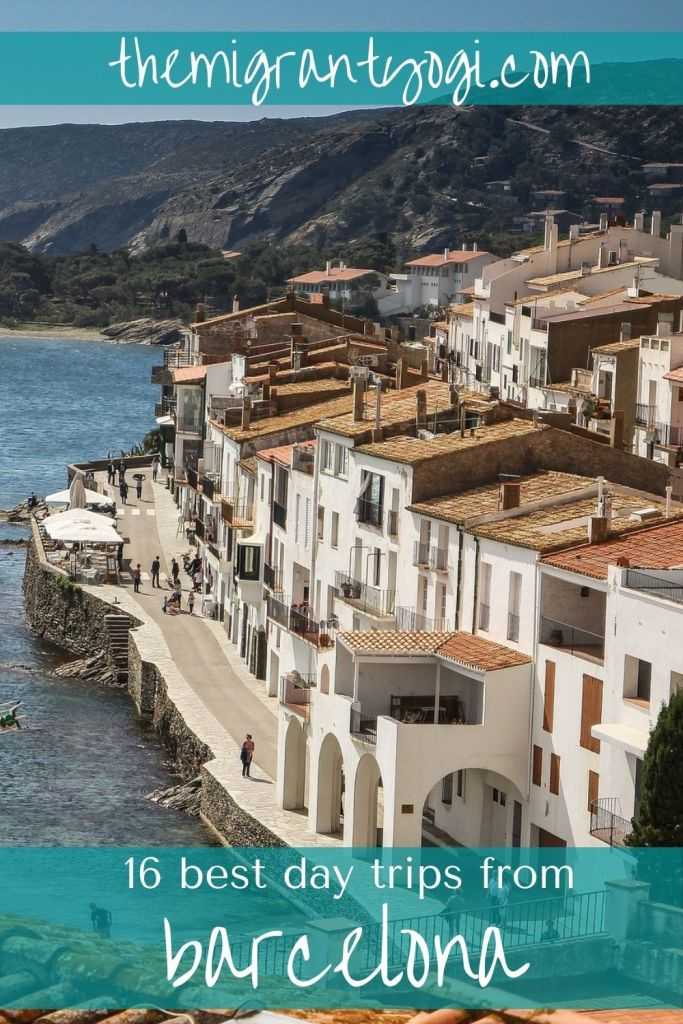 White washed seaside town of Cadaques, Spain in a Pinterest graphic with text: 16 best day trips from Barcelona.