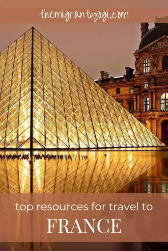 Pinterest graphic - the glass pyramid of the Louvre at night shown illuminated.  Script reads: top resources for travel to France.