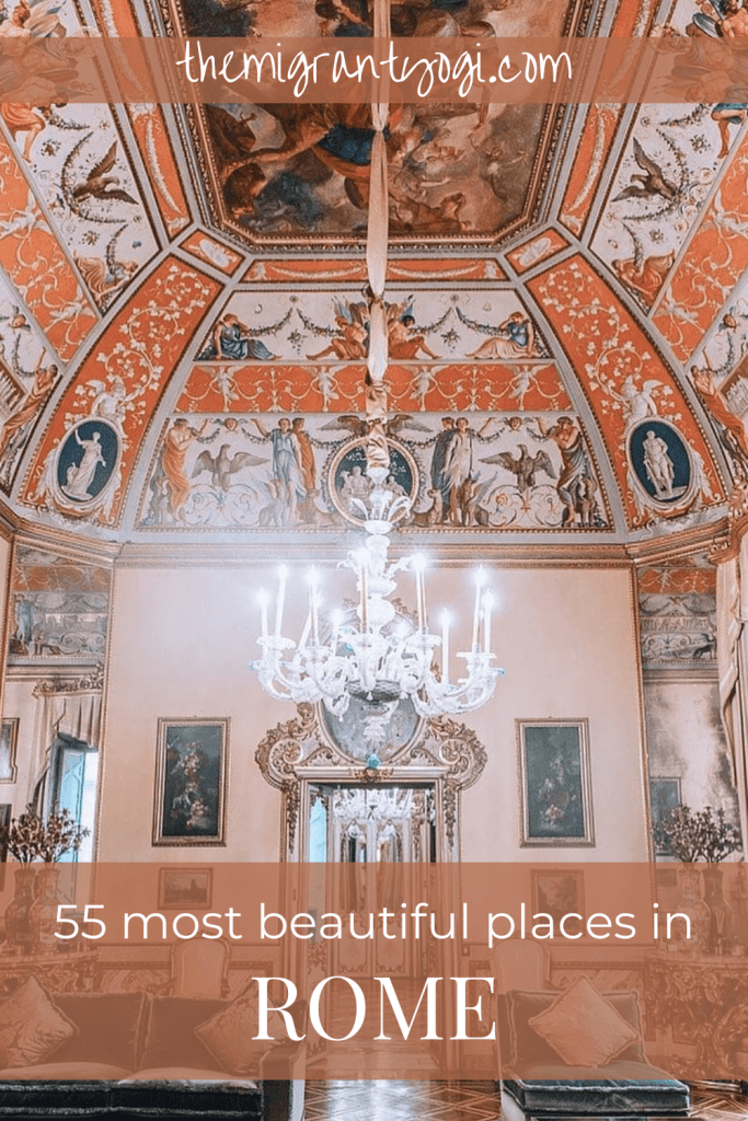 Pinterest graphic - 55 Most Beautiful Places in Rome with ornate hotel interior in the photo.