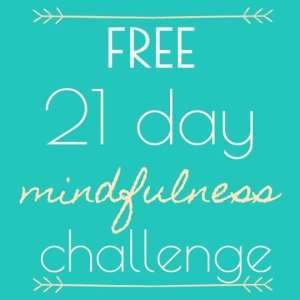 Free 21 Day Mindfulness Challenge
