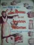 Concina Moderna en los Aparatos Modernos, by Josefina Veláquez de León, published in 1953