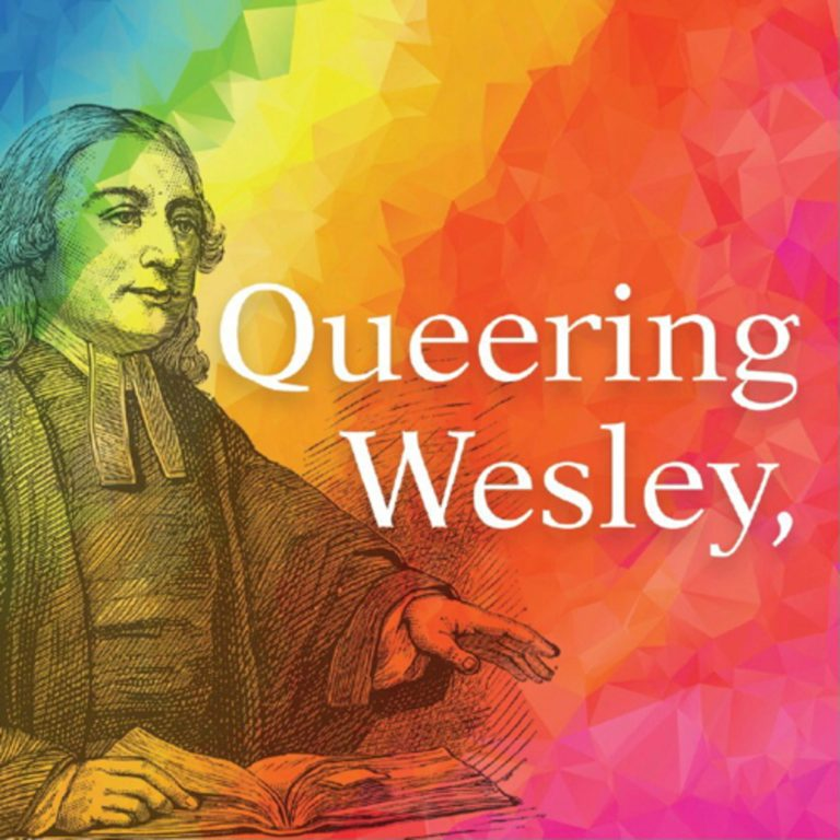 """A Conversation with the author of """"Queering Wesley, Queering the Church"""" Keegan Osinski"""