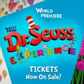 THE DR. SEUSS EXPERIENCE, IN HOUSTON !!!