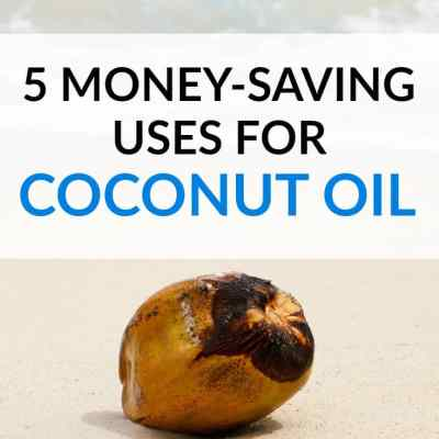 5 Money Saving Uses for Coconut Oil