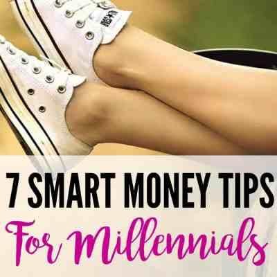 7 Smart Money Tips For Millennials