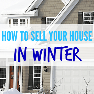How to Sell A House In The Winter – 5 Winter Home Selling Tips