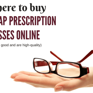 Where to Buy Cheap Prescription Glasses Online (That Look Good)