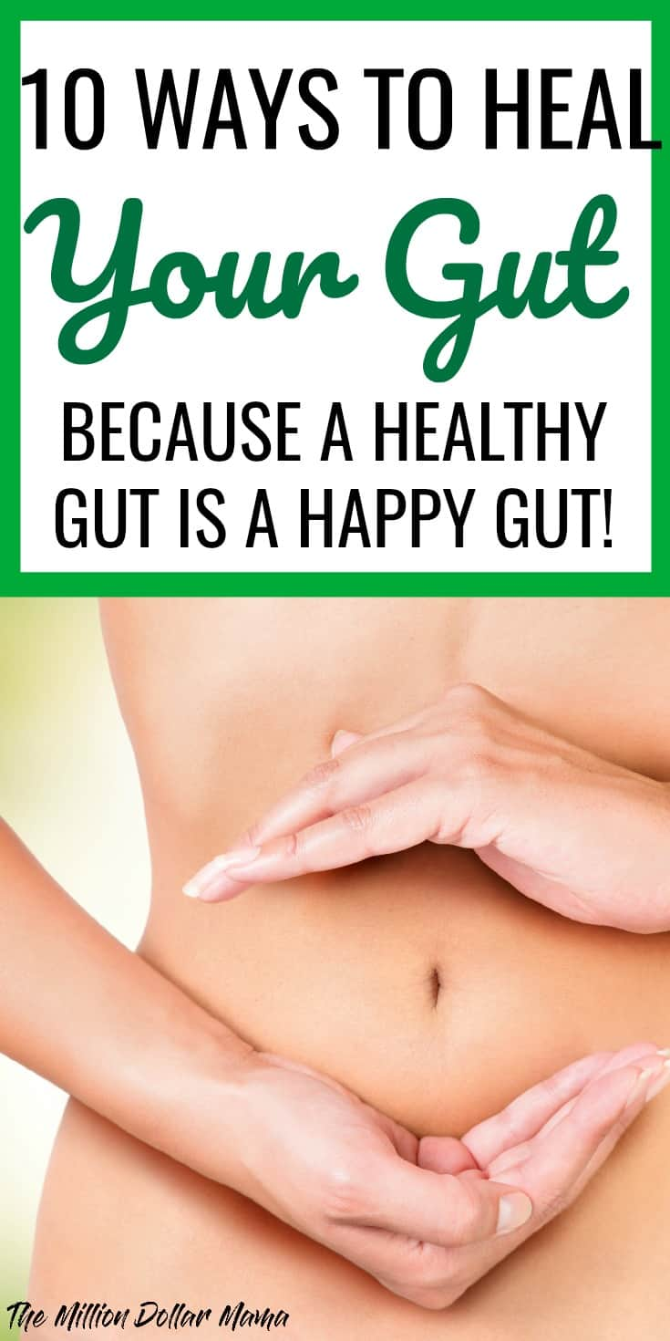 10 ways to heal your gut