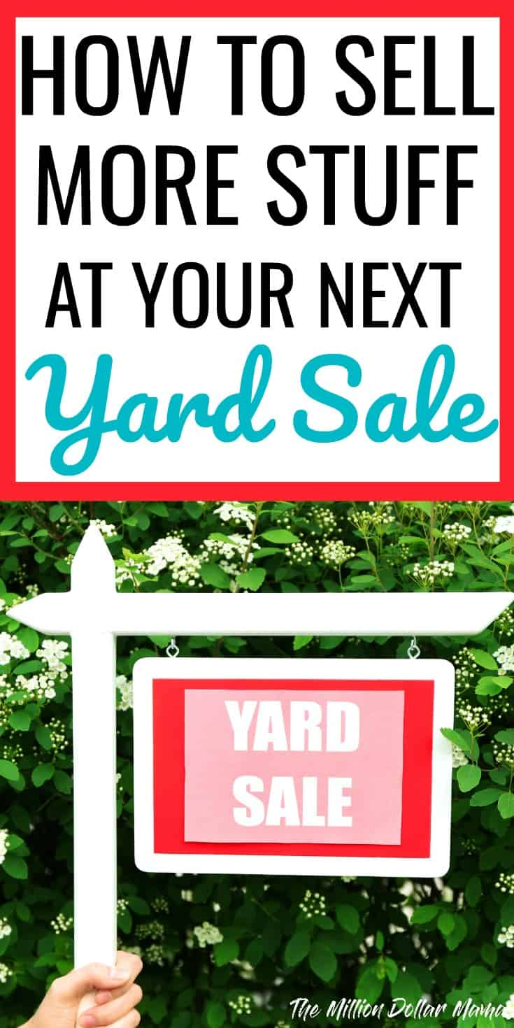 How to sell more stuff at your next yard sale