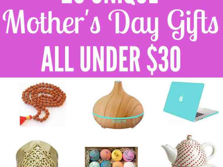 Unique Mother's Day Gift Ideas All Under $30!