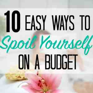 10 Frugal Ways For Moms To Pamper Themselves