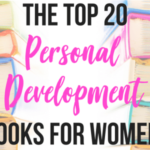 20 Best Personal Development Books for Women