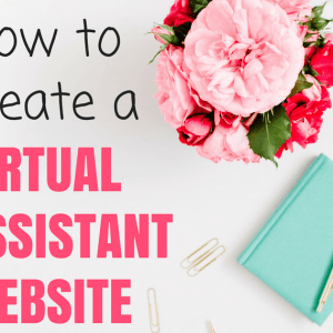 How to Create a Virtual Assistant Website