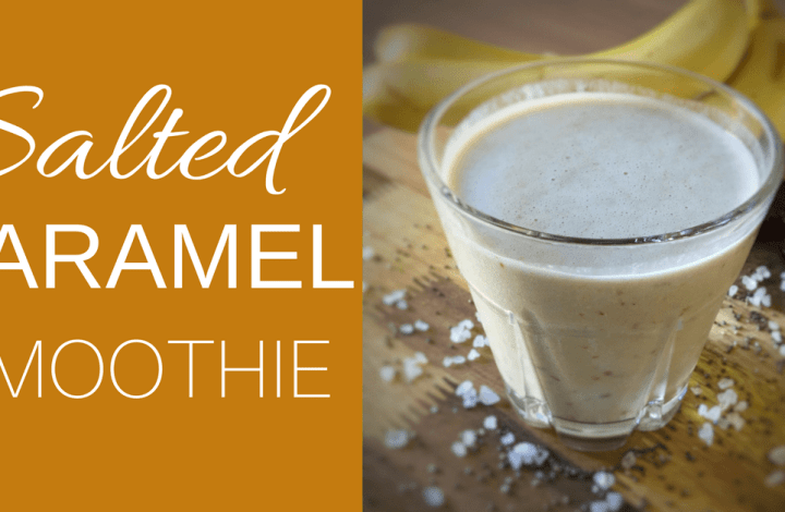 Salted Caramel Smoothie Recipe (Dairy Free)