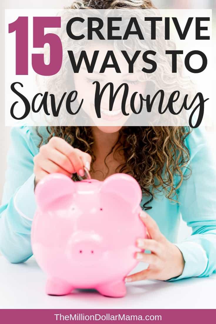 15 Creative Ways to Save Money