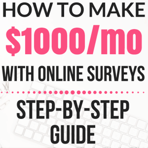 How to Make $1000/Month With Online Surveys – a Step-by-Step Guide