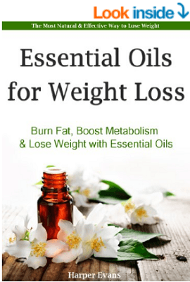 Essential Oils for Weight Loss Kindle Edition