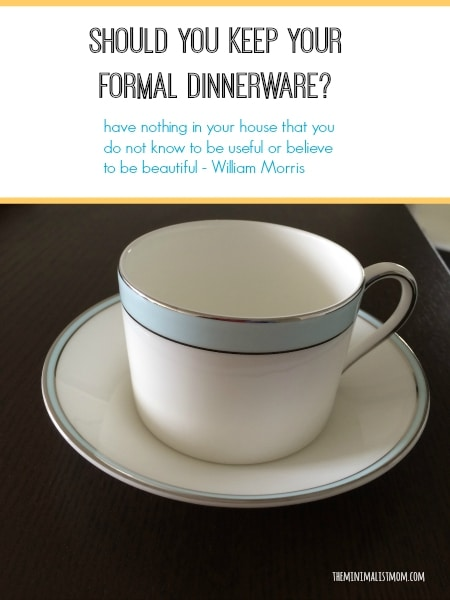 & Should You Keep Your Formal Dinnerware?
