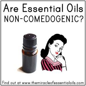 Are Essential Oils Non-Comedogenic?